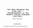 The Most Wonderful Day of My Life: the Sesquicentennial of Don Boscos Ordination Remembered